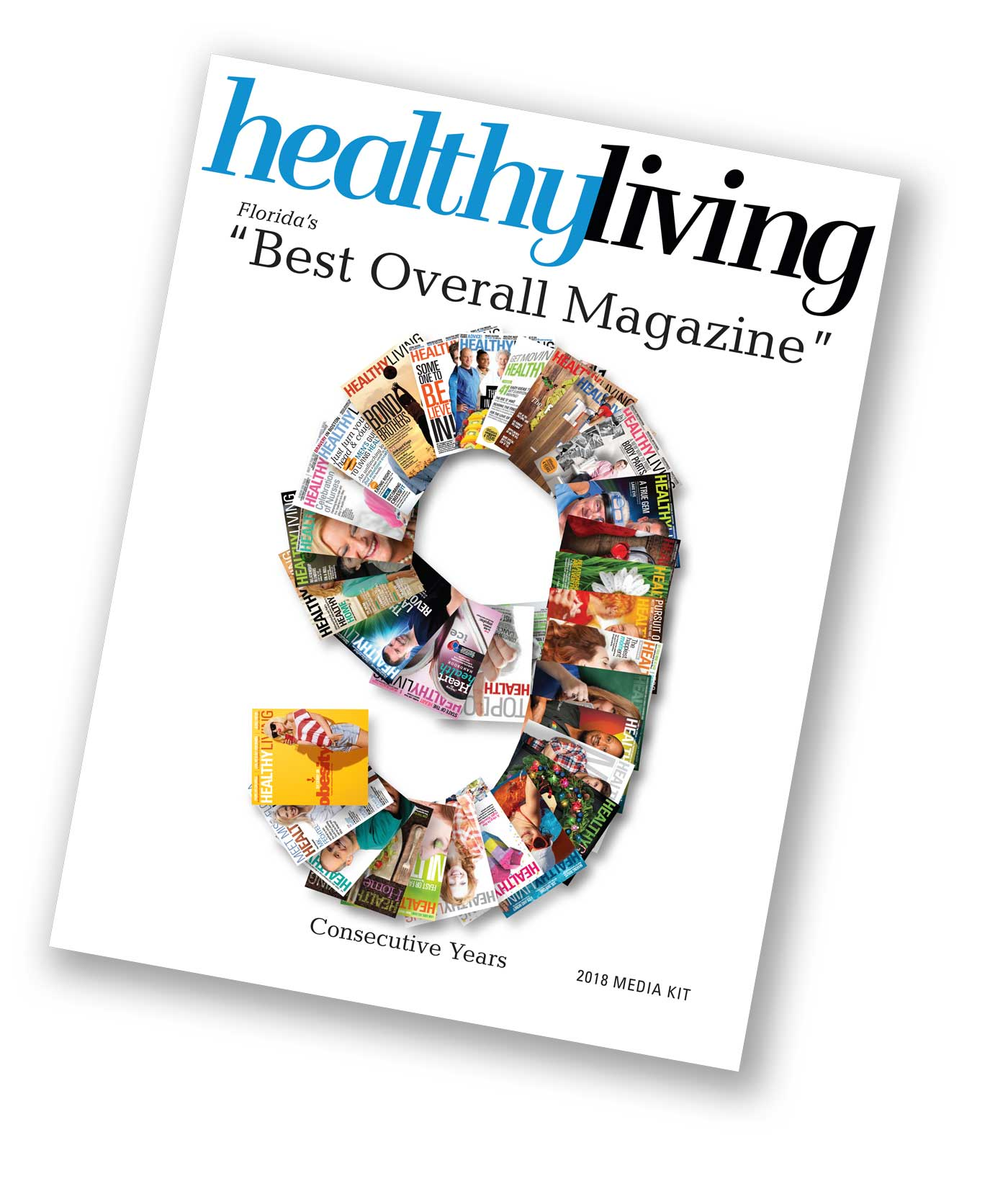 2018 HEALTHY LIVING MAGAZINE Media Kit